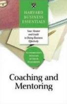 Coaching and Mentoriing - Harvard Business Essentials