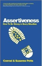 Assertiveness - How To Be Strong In Every Situation