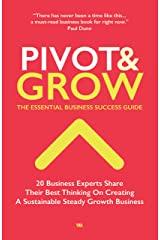 Pivot and grow